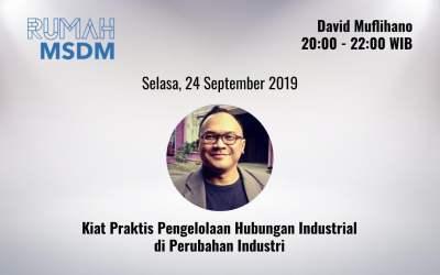 Kiat Praktis Pengelolaan Hubungan Industrial di Perubahan Industri