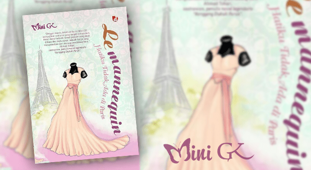 Novel Le Mannequin (Hatiku Tidak Ada di Paris)