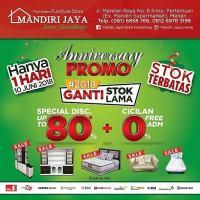 Mandiri Jaya Home Furnishings [ANNIVERSARY PROMO] Dapatkan SPECIAL Discount Up to 80%* + Cicilan 0% + Free ADM. Buruan catat tanggal nya Hanya 1 hari!  STOK Terbatas!  S&K berlaku