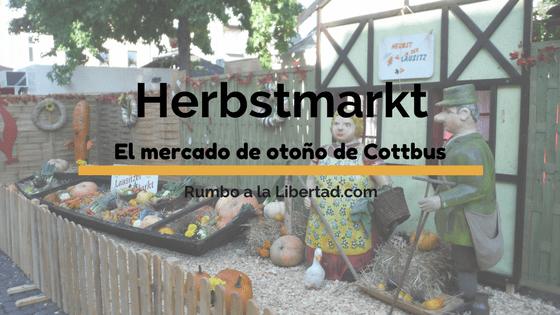 Herbstmarkt: El mercado de otoño de Cottbus