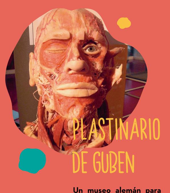 El plastinario de Guben en Alemania