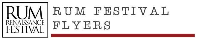 Rum Renaissance Festival Flyers