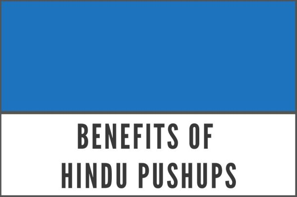 Benefits of Hindu Pushups