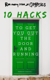 Get Faster: 10 Hacks to Get You Out the Door and Running Cover