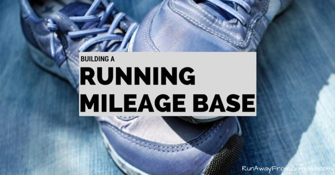 Building a Running Mileage Base