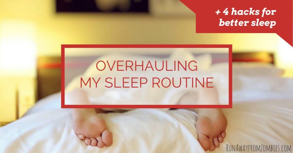 Overhauling my Sleep Routine Title