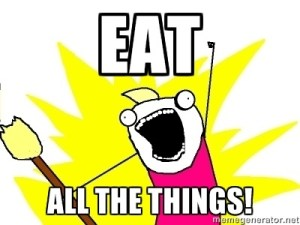 Eat all the things