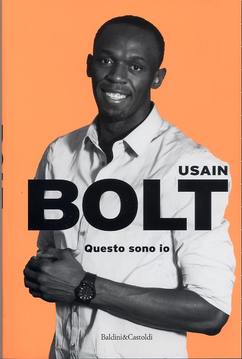 "Usain Bolt: ""Questo sono io"" 