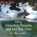 Hiking: Johnston Canyon and the Ink Pots