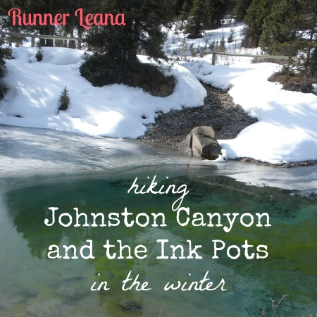 Johnston Canyon and the Ink Pots