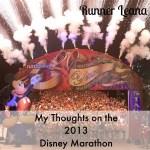 My thoughts on the Disney Marathon