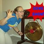 A Gong Show!