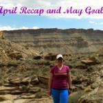 Goals: April Recap and Into May