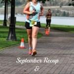 September Recap and October/November Goals