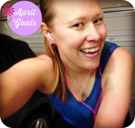 April Goals 1