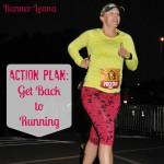 My Get Back to Running Plan