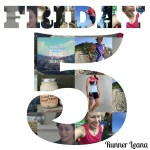 Friday Five: Five Good Things