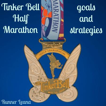 Tinker Bell Half Marathon goals and strategies