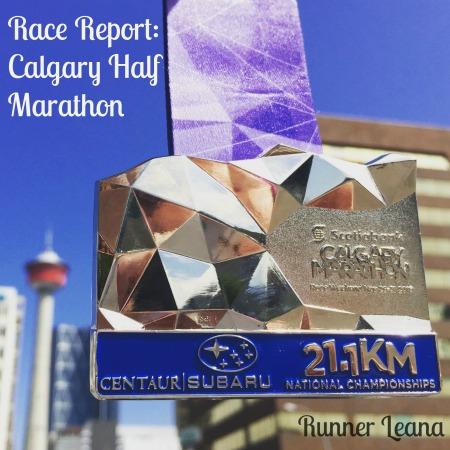 Calgary Half Marathon Race Report