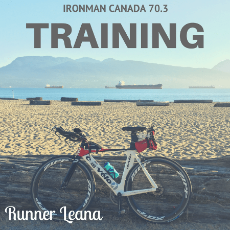 Ironman Canada 70.3 Training Memories