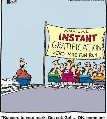 Instant Gratification & Endurance Sport
