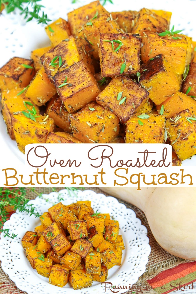 Oven Roasted Butternut Squash Cubes recipe - including how to cut and roast the squash from scratch. The BEST Butternut Squash recipes -healthy, easy, and simple with garlic and savory spices like rosemary and thyme. Vegan, Vegetarian, Gluten Free, Whole 30, Keto / Running in a Skirt #vegan via @juliewunder