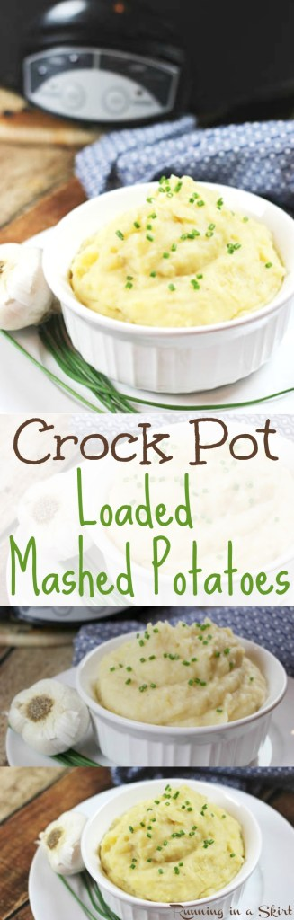 Crock Pot Loaded Mashed Potatoes / Running in a Skirt