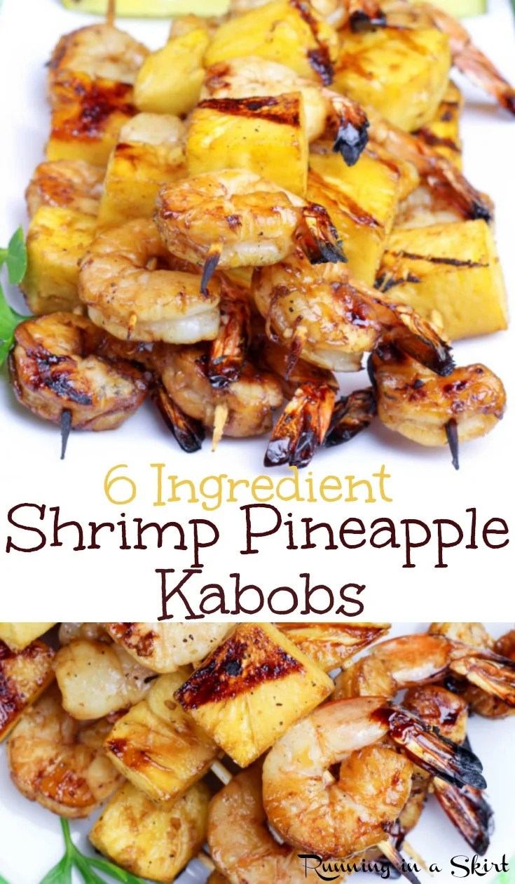 6 Ingredient Shrimp Kabobs with Pineapple recipe. These are the best healthy Shrimp Pineapple Kabobs on the grill - easy, simple and delicious seafood shrimp skewers for parties and perfect for a summer meal or cookout. / Running in a Skirt #pescatarian #healthy #shrimp #grilling via @juliewunder