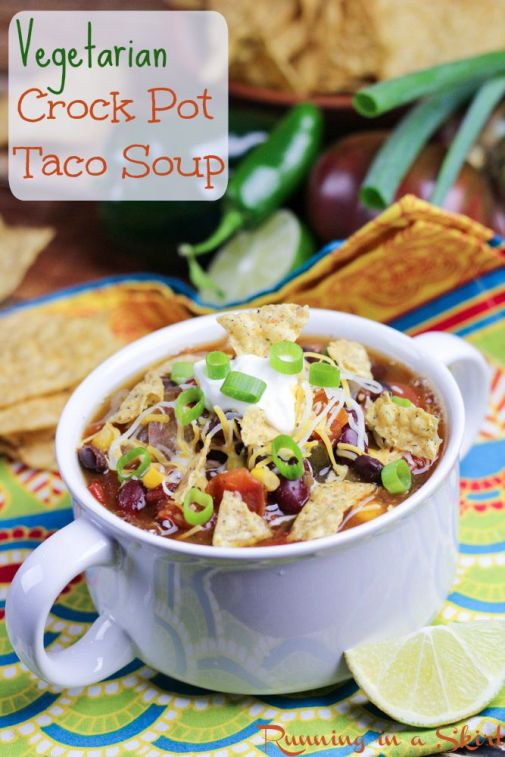 Vegetarian Taco Soup Crock Pot Recipe - so tasty and simple! Perfect weekday meal./ Running in a Skirt