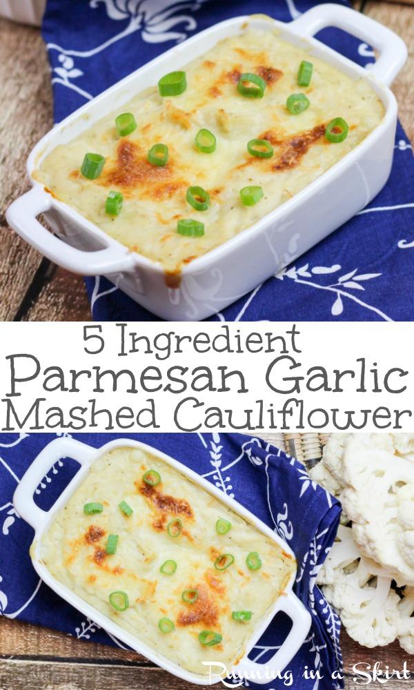 5 ingredient easy Parmesan Garlic Mashed Cauliflower recipe