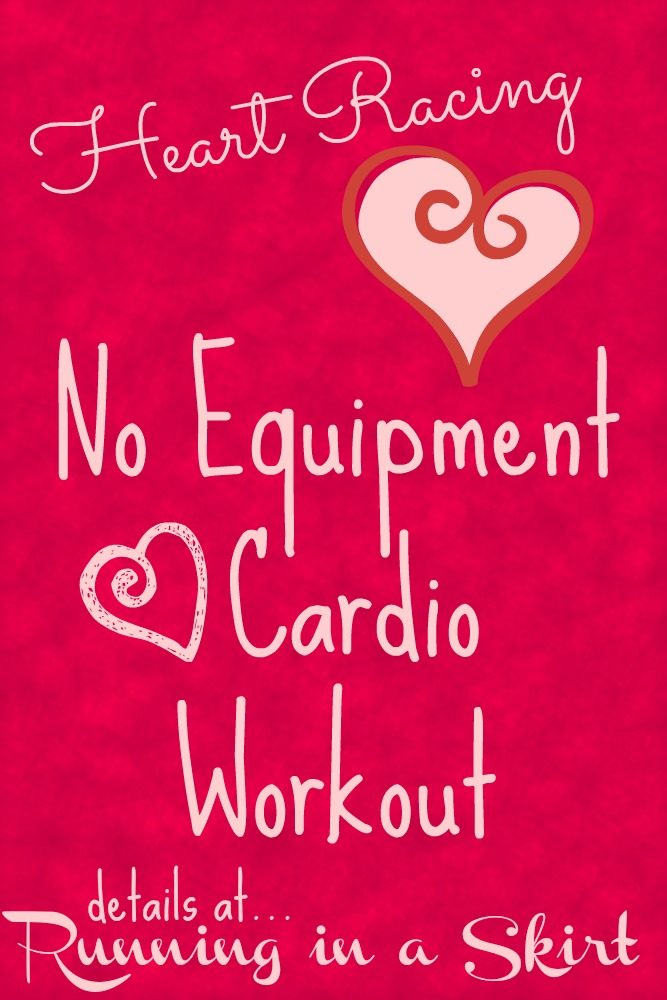 Heart Racing No Equipment Workout 2