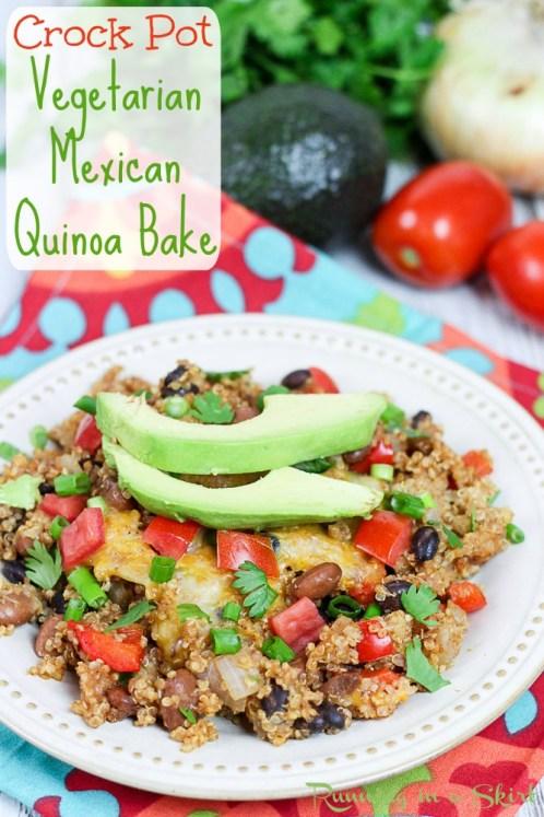Crock Pot Vegetarian Mexican Quinoa Bake / Running in a Skirt