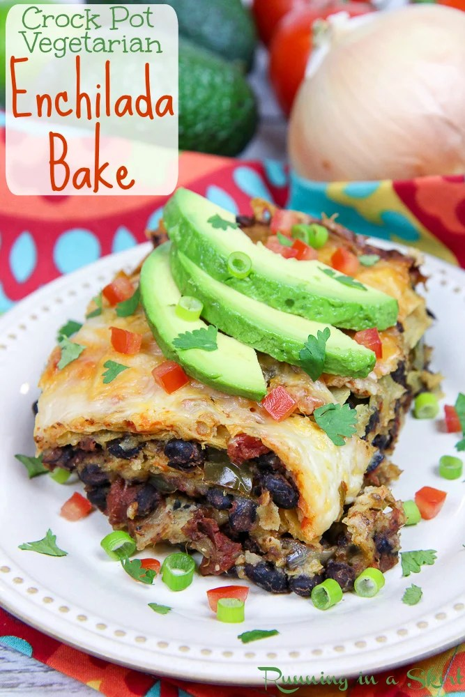 Crock Pot Vegetarian Enchilada Casserole recipe / Running in a Skirt