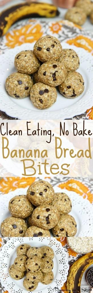 Healthy Clean Eating No Bake Banana Bread Bites recipe / Running in a Skirt