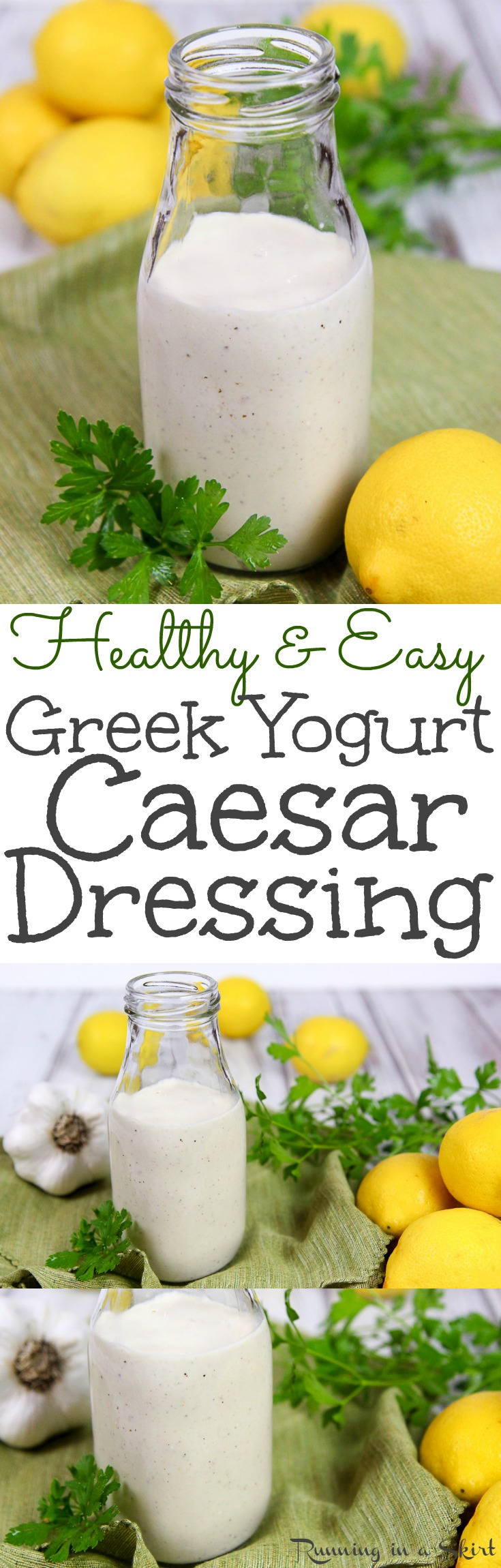 The Best Greek Yogurt Healthy Caesar Dressing recipe.  An easy, creamy version that's healthier with no mayo!  Light, simple and still tastes like the restaurant.  Uses garlic and lemon! / Running in a Skirt via @juliewunder