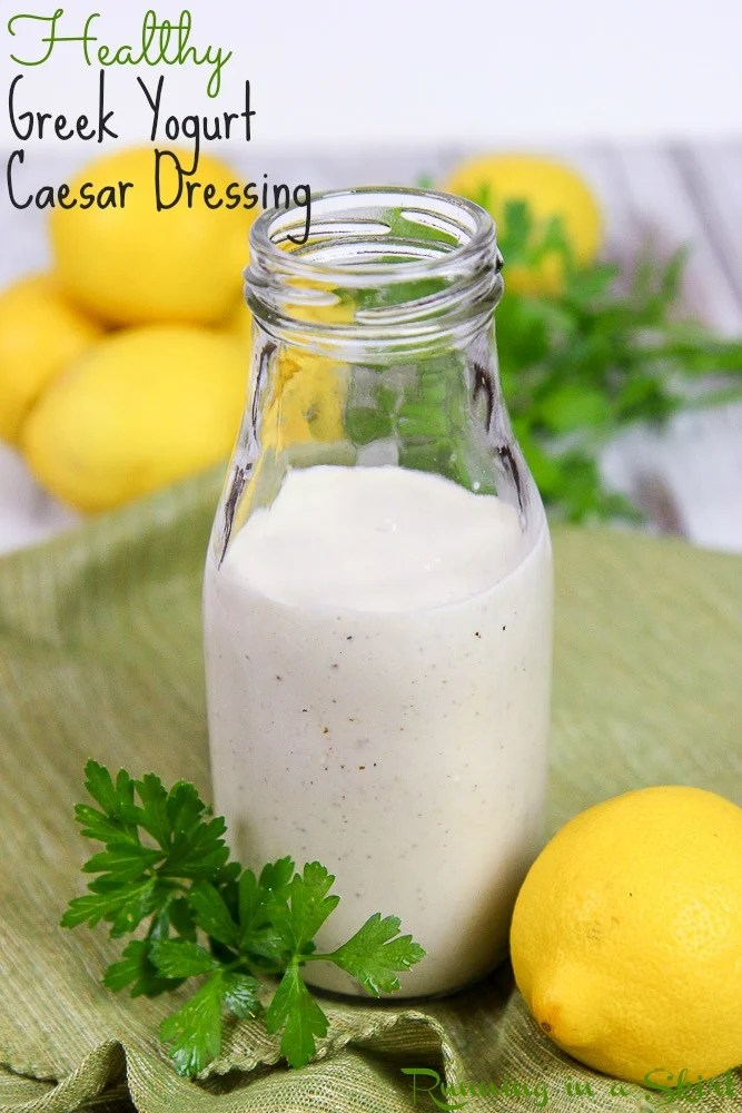 Greek Yogurt Caesar Dressing recipe / Running in a Skirt
