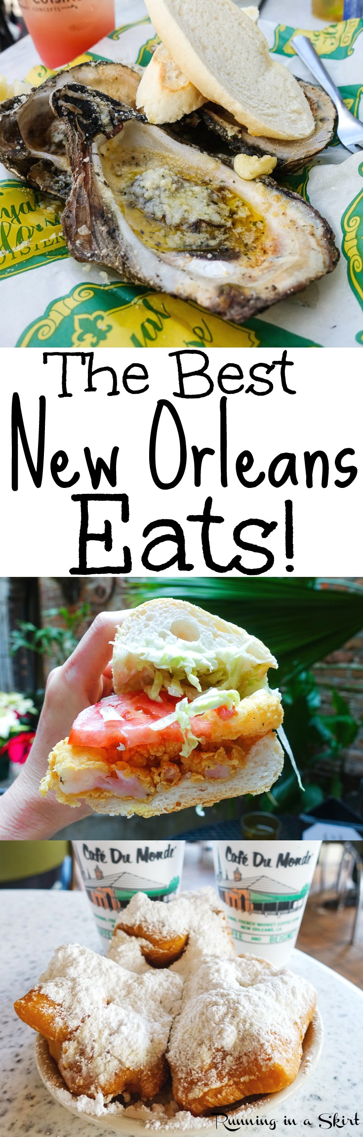 The Best New Orleans Eats & Drinks - A travel guide for the best NOLA restaurants including Cafe du Monde, beignets, po'boys, oysters, gumbo, red beans.  This is the food you have to try in Louisiana... including lots of seafood! A bucket list of places to try in the French Quarter and beyond... including breakfast, lunch and dinner./ Running in a Skirt via @juliewunder
