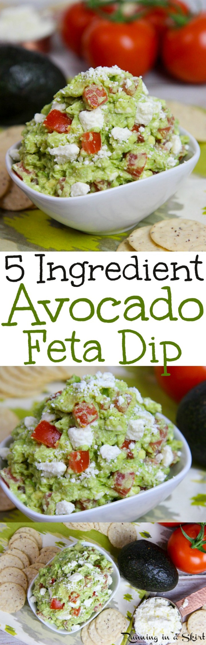5 Ingredient Easy Avocado Feta Dip recipe- Mediterranean flavors with lemon, garlic and tomato! A perfect appetizer!  Use as simple healthy food for parties (like Super Bowl or Holidays), snacks or a cold spread for a wrap or sandwich. / Running in a Skirt via @juliewunder