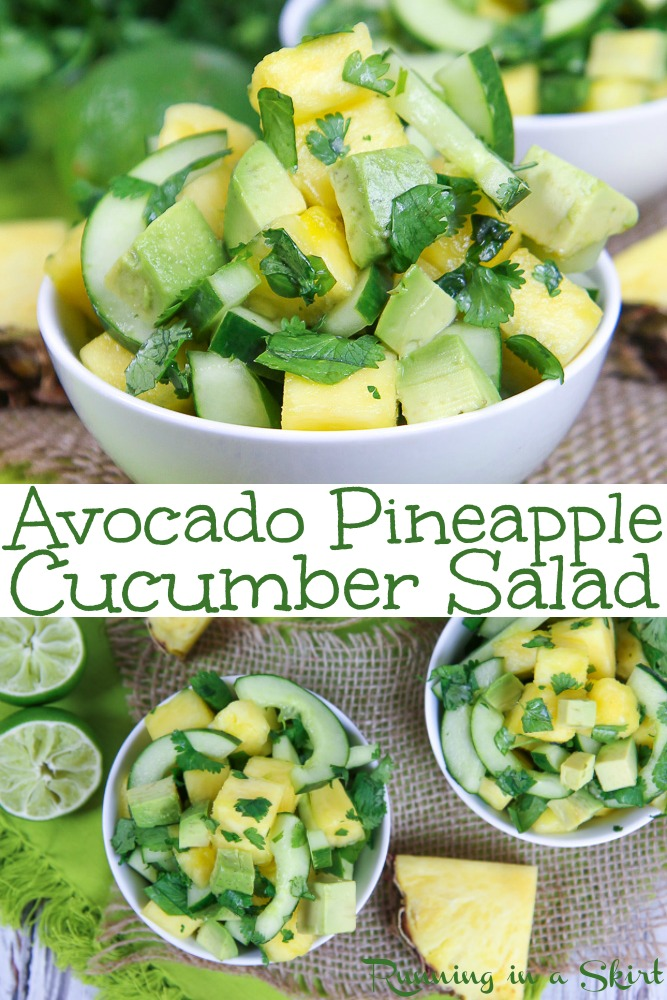 Avocado Pineapple Cucumber Salad recipe - healthy Mexican inspired side dish with cilantro and lime. Simple, vegan, paleo, whole 30, no added sugar! Fresh and perfect for summer. / Running in a Skirt #mexican #summerrecipe #recipe #healthy #vegan #paleo #nosugar #cucumber #vegetables #salsa via @juliewunder