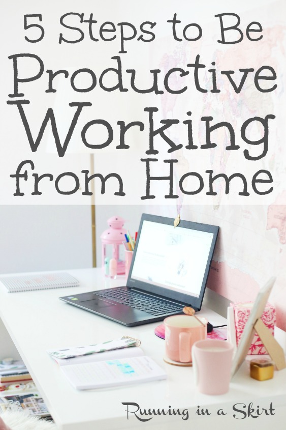 5 Tips to be More Productive Working from Home including time management tips, how to schedule a routine and increase productivity.  Also healthy habits to get your work done. / Running in a Skirt #workingfromhome #homeoffice #healthyliving  via @juliewunder