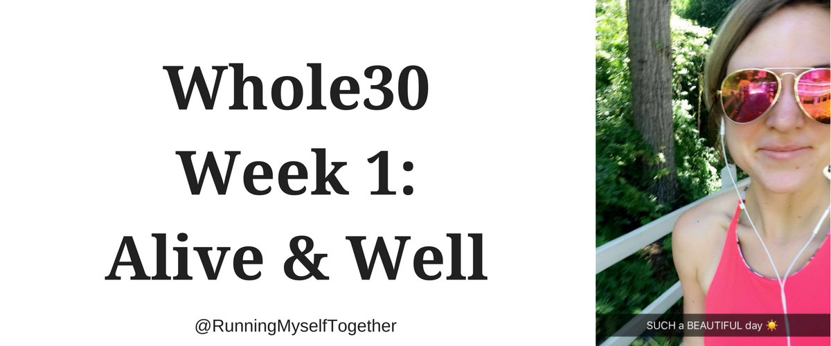Whole30: Week 1 – Alive and Well