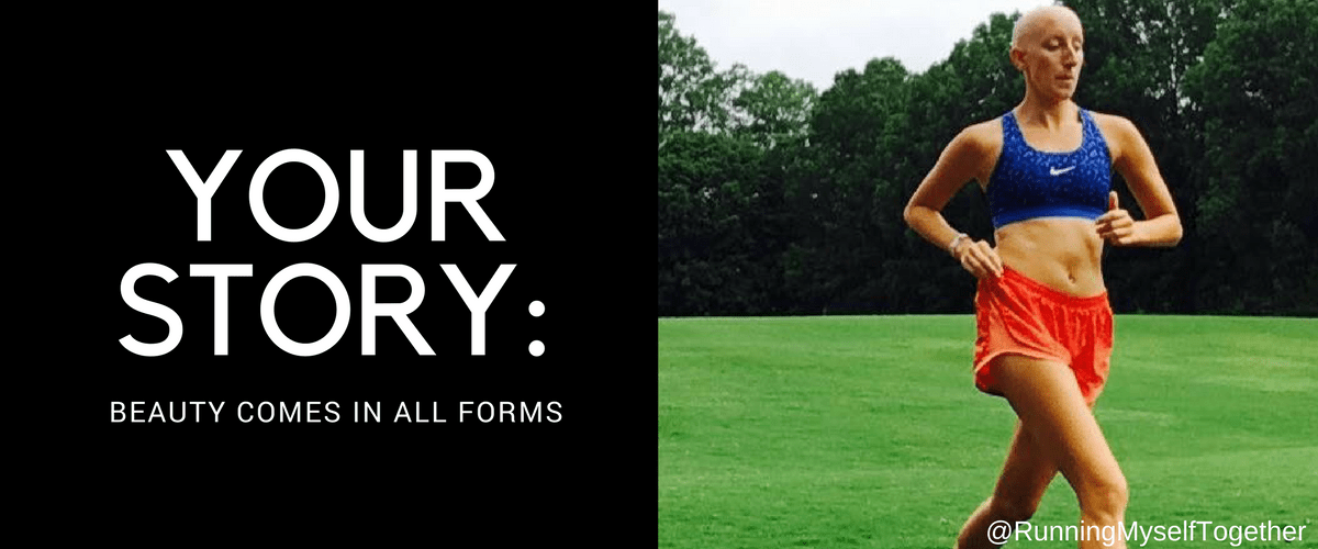Your Story: Beauty Comes in All Forms