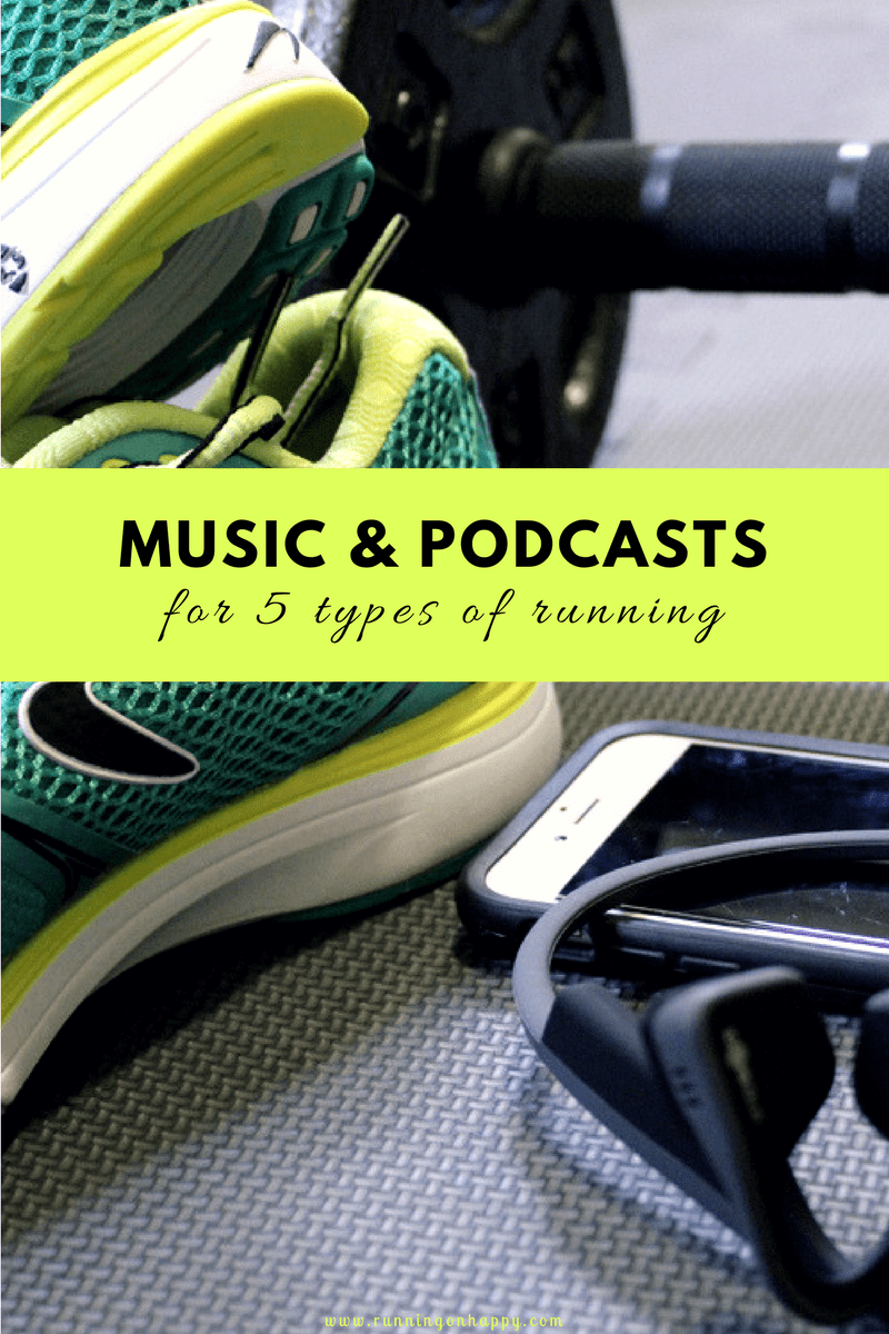 Music and Podcasts for 5 Types of Running | Running on Happy