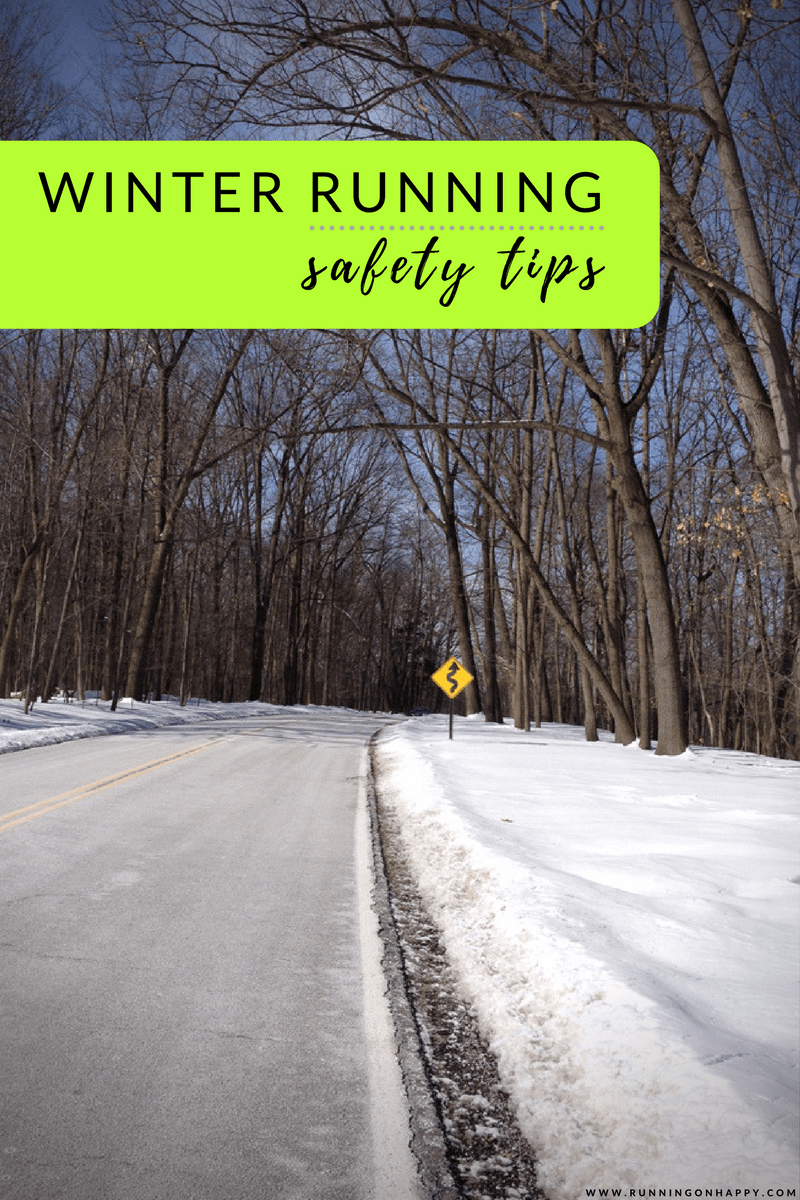 These winter running safety tips will help keep you safe, running happily outdoors all winter long, and prepared for potential hazardous situations!