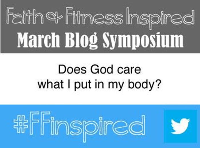 Does God Care What I Put In My Body? #FFInspired