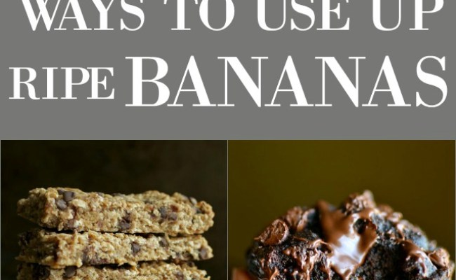 15 Healthy Ways To Use Up Those Ripe Bananas Running