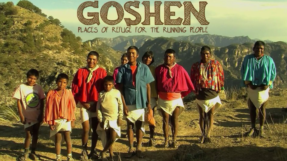 GOSHEN: A New Documentary About The Tarahumara Ultra Running Tribe