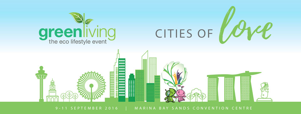 Green Living 2016: Singapore's Sustainable Lifestyle Event is Calling Your Name