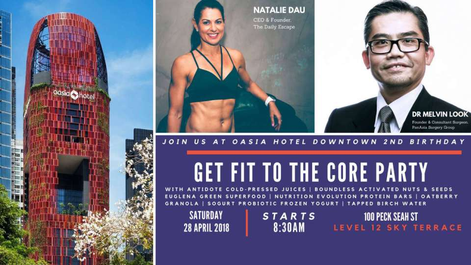 Get Fit to the Core at Oasia Hotel Downtown's 2nd birthday party!
