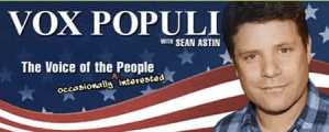 "Sean Austin: Vox Populi The Voice of the ""Occasionally Interested People""  Update"